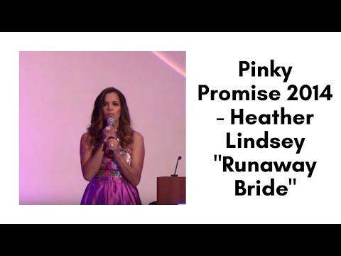 Pinky Promise 2014 - Heather Lindsey runaway Bride video