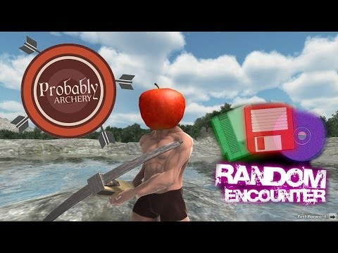 Probably Archery - Random Encounter