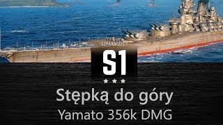 Stępką do góry: Yamato 356k DMG