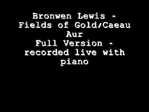 Bronwen Lewis  Fields of Gold (full)