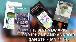 The best new apps for iPhone and Android (Jan 5th – Jan 11th)