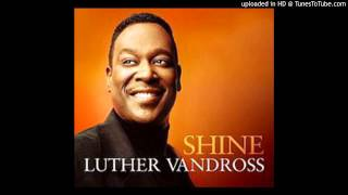 Watch Luther Vandross Shine video