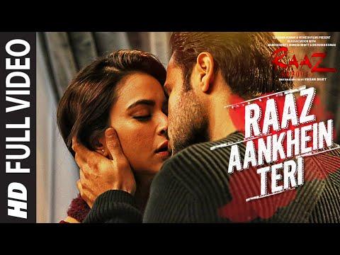 RAAZ AANKHEIN TERI Full Song   Raaz Reboot  Arijit Singh  Emraan Hashmi,Kriti Kharbanda,Gaurav Arora