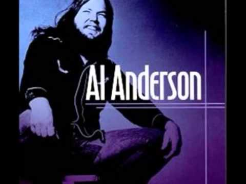 Al Anderson - Be My Woman Tonight