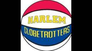 Harlem Globetrotters Song