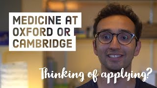 Applying to Medicine at Oxford or Cambridge - Questions to ask yourself, open days, stereotypes