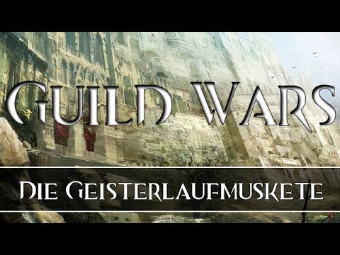 Let's Play Guild Wars 2 #02 | Die Geisterlaufmuskete