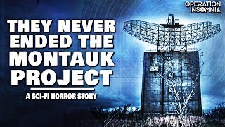 They Never Ended The Montauk Project | A Horror Story | Nosleep | Camp Hero | Plum Island