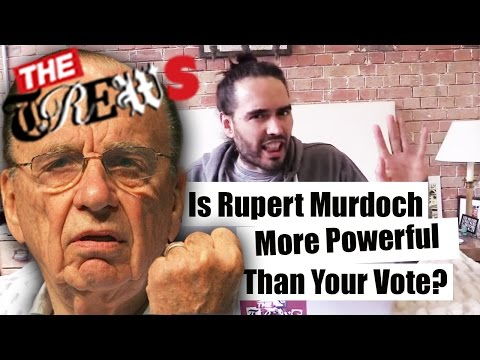 Is Rupert Murdoch More Powerful Than Your Vote? Russell Brand The Trews (E284)