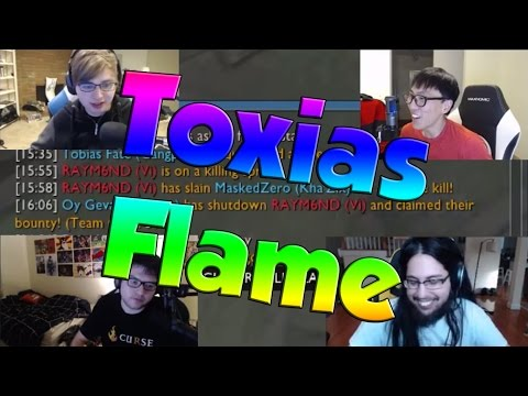 League of Legends Funny Stream Moments #16 - TOXIAS FLAME!