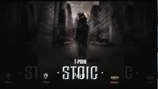 T Pain - Invisible Girl [Stoic Mixtape]