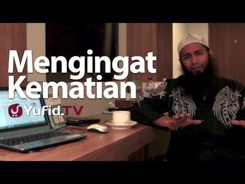 Ceramah Singkat : Mengingat Kematian - Ustadz Syafiq Riza Basalamah