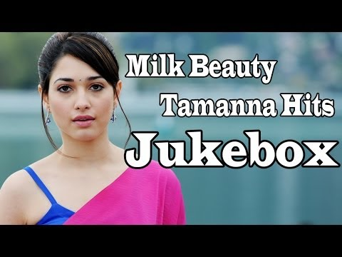 Milk Beauty Tamanna || Telugu Latest Movies Hit Songs || Jukebox video