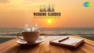 Weekend Classics Collection   Soothing Old Hindi Songs   Jukebox