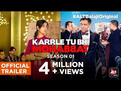 Karrle Tu Bhi Mohabbat | Ram Kapoor & Sakshi Tanwar | Streaming Now | #ALTBalajiOriginal thumbnail