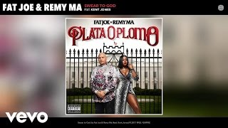 Fat Joe, Remy Ma - Swear to God (Audio) ft. Kent Jones