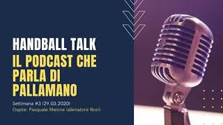 Handball Talk - Puntata 2