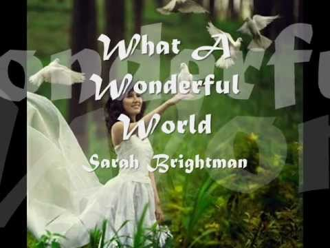 What A Wonderful World - Sarah Brightman - Legendado
