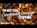 How to make the BEST EVER Cornbread Sausage Stuffing | Thanksgiving Stuffing Recipe | Allrecipes.com