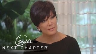Exclusive: Kris Jenner on Kim's 72-Day Marriage | Oprah's Next Chapter | Oprah Winfrey Network