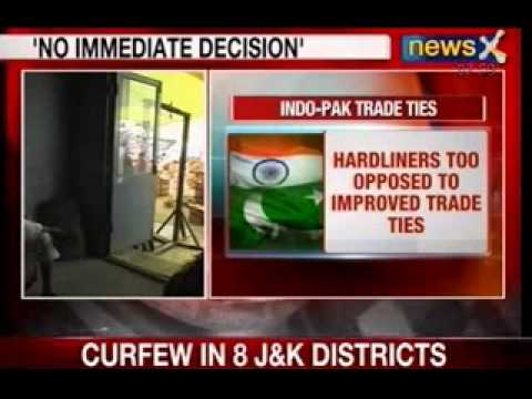 NewsX: No immediate decision to give India MFN status, Pakistan