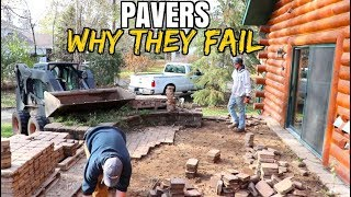 How NOT to Build with Pavers-  Why They FAIL! *DIY your own successful paver project