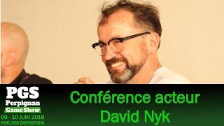 [PGS 2018] Perpignan Game Show - Conférence David Nykl du Samedi