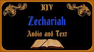 Zechariah KJV Audio and Text