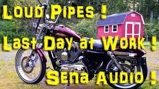 Loud Pipes! · Last Day at Work! · Sena Audio!  | MotoVlog 42