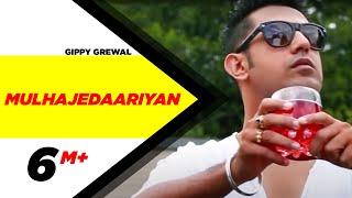 download lagu Gippy Grewal's Mulhajedaariyan  2012  Punjabi Songs  gratis