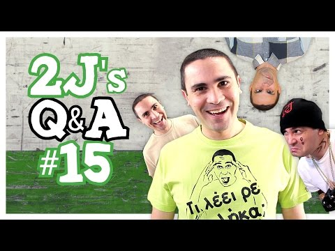 2J's Q&A #15 (Ερωτήσεις & Απαντήσεις)