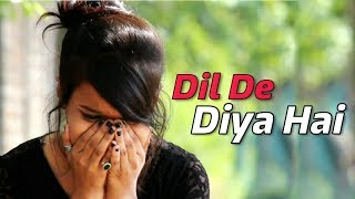 ❤ Dil De Diya Hai 😍 | Jaan Tumhe Denge | Heart Touching Video 😢 | Unplugged | Rahul Jain ❤ |