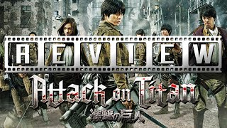 Attack on Titan (Live Action) - Part One: A Film Rant Movie Review