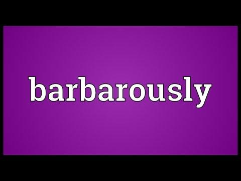Header of barbarously