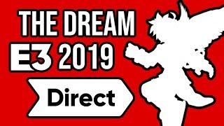 The Dream Direct Ep.2 | E3 2019 Nintendo Direct Predictions