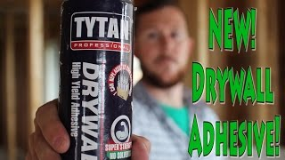 TYTAN Drywall Pro Adhesive! Strength Test!