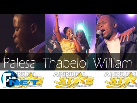 ANNUAL STAR SEARCH - THABELO/PALESA/WILLIAM (Thendo na Vhugala)