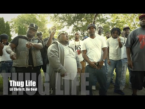 Lil Chris ft. Bo Deal - Thug Life (Music Video)