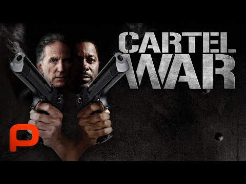 Cartel War (Full Movie) | Action. Crime. Drama | Undercover Cops. Drug Cartels