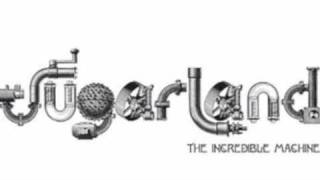 Download Lagu Sugarland - Incredible Machine Gratis STAFABAND