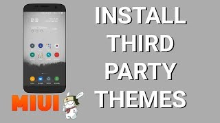 Install THIRD PARTY themes on MIUI 8 Redmi Note 4 -[NO ROOT]