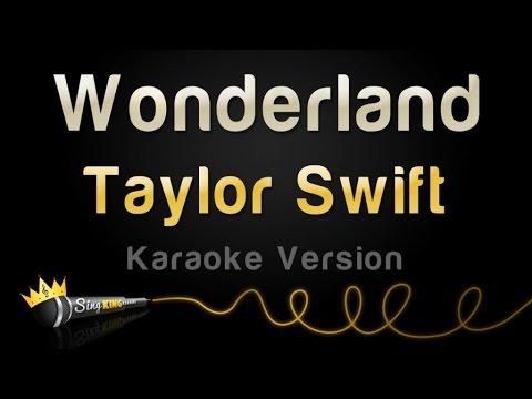 Taylor Swift - Wonderland (Karaoke Version)