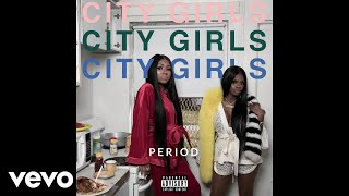 City Girls - No Time (Broke N**ga) (Audio)
