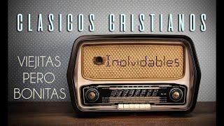 Musica Cristiana del Recuerdo Himnos Clasicos de Adoracion
