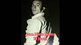 Juan Nieto El Juani Canta La Bien Paga