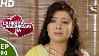 Ek Rishta Saajhedari Ka - एक रिश्ता साझेदारी का - Episode 90 - 12th December, 2016