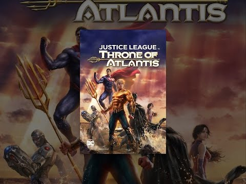 Justice League. Throne of Atlantis