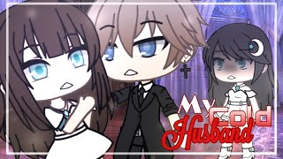 [ My Cold Husband ] Ep.6 [] GachaLife Series [] GLMM / GLS [] Original