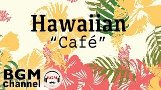 Hawaiian Cafe Music - Tropical Island Beach Music - Beautiful Guitar Instrumental