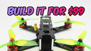 How to build a Pro FPV Racing DRONE for ONLY $99 Full Build guide + Giveaway